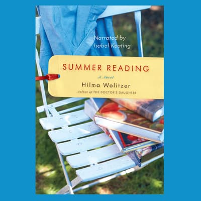 Summer Reading by Hilma Wolitzer audiobook