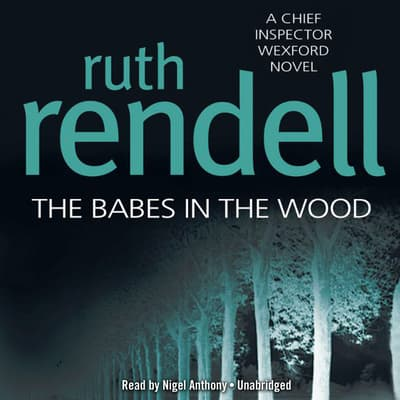 The Babes in the Wood by Ruth Rendell audiobook