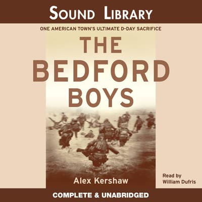 The Bedford Boys by Alex Kershaw audiobook