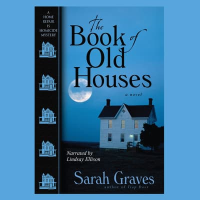 The Book of Old Houses by Sarah Graves audiobook