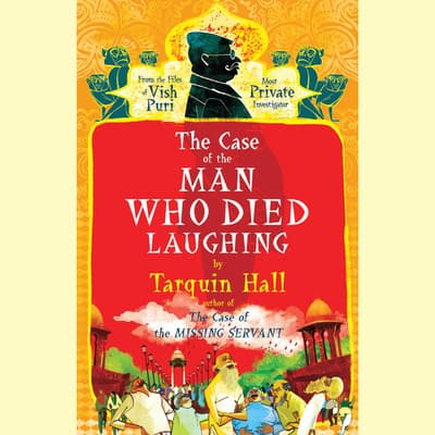 The Case of the Man Who Died Laughing by Tarquin Hall audiobook