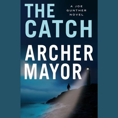 The Catch by Archer Mayor audiobook