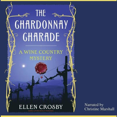 The Chardonnay Charade by Ellen Crosby audiobook