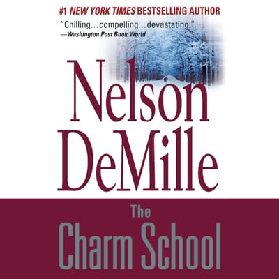 The Charm School by Nelson DeMille audiobook