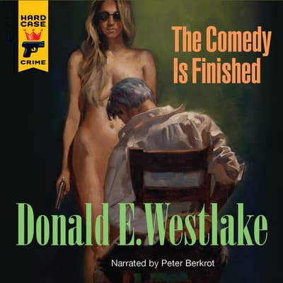 The Comedy is Finished by Donald E. Westlake audiobook