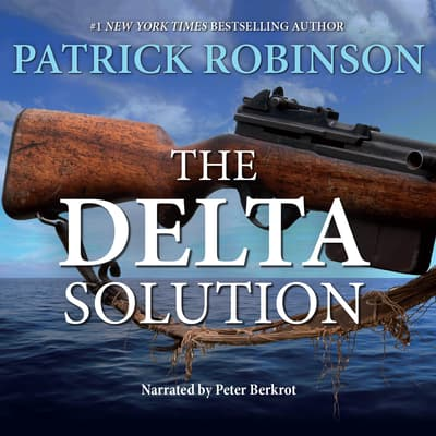 The Delta Solution by Patrick Robinson audiobook