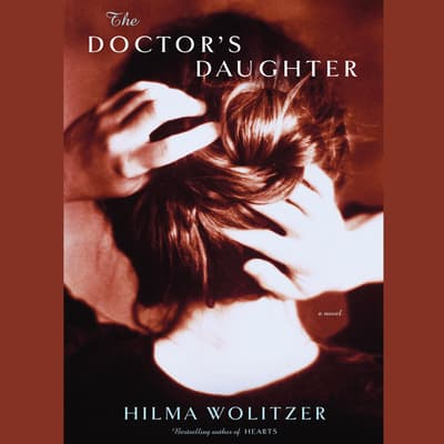 The Doctor's Daughter by Hilma Wolitzer audiobook