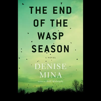 The End of the Wasp Season by Denise Mina audiobook