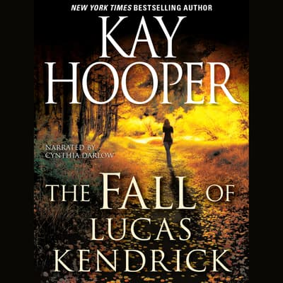 The Fall of Lucas Kendrick by Kay Hooper audiobook
