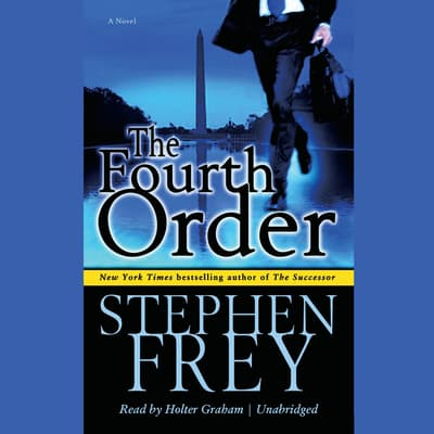 The Fourth Order by Stephen Frey audiobook