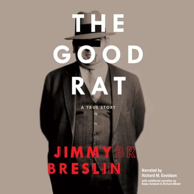 The Good Rat by Jimmy Breslin audiobook