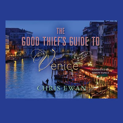 The Good Thief's Guide to Venice by Chris Ewan audiobook