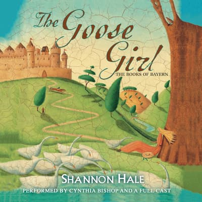 The Goose Girl by Shannon Hale audiobook