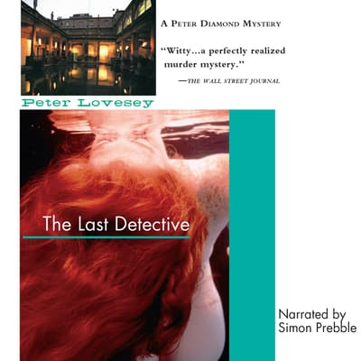 The Last Detective by Peter Lovesey audiobook