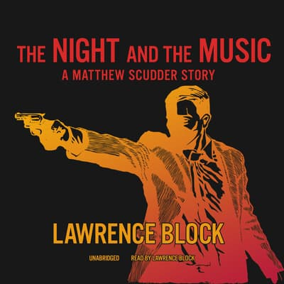 The Night and the Music by Lawrence Block audiobook