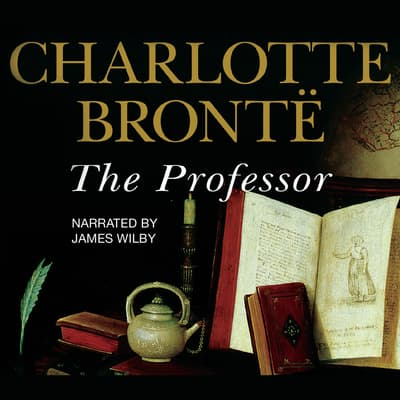 The Professor by Charlotte Brontë audiobook