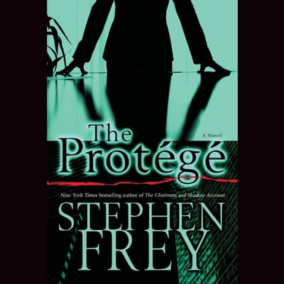 The Protégé by Stephen Frey audiobook