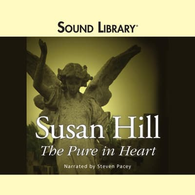 The Pure in Heart by Susan Hill audiobook