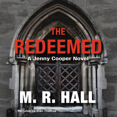 The Redeemed by M. R. Hall audiobook