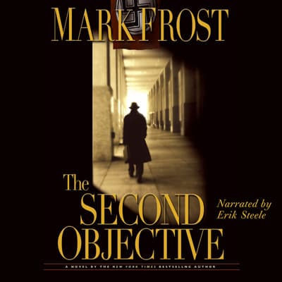 The Second Objective by Mark Frost audiobook