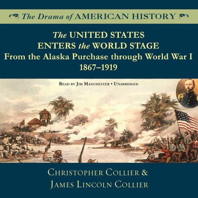 The United States Enters the World Stage by Christopher Collier audiobook