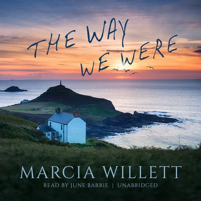 The Way We Were by Marcia Willett audiobook