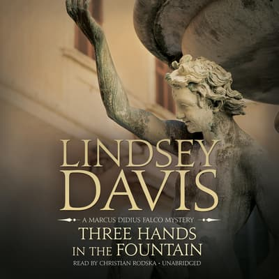 Three Hands in the Fountain by Lindsey Davis audiobook