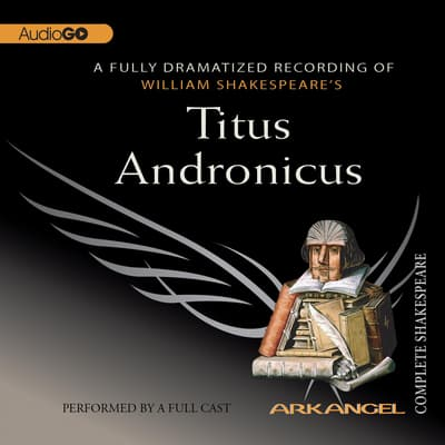 Titus Andronicus by William Shakespeare audiobook