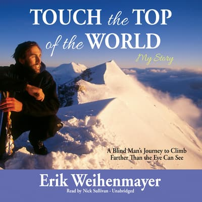 Touch the Top of the World by Erik Weihenmayer audiobook