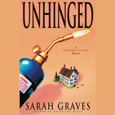 Unhinged by Sarah Graves audiobook