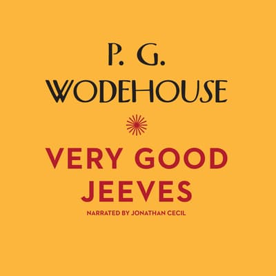 Very Good, Jeeves by P. G. Wodehouse audiobook