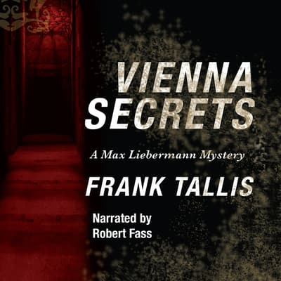 Vienna Secrets by Frank Tallis audiobook
