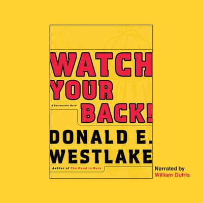 Watch Your Back! by Donald E. Westlake audiobook