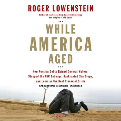 While America Aged by Roger Lowenstein audiobook