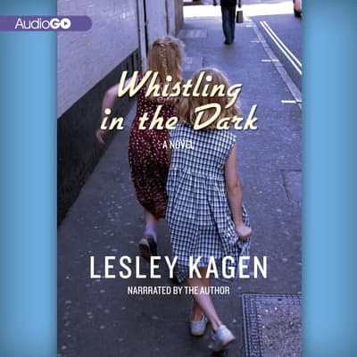 Whistling in the Dark by Lesley Kagen audiobook