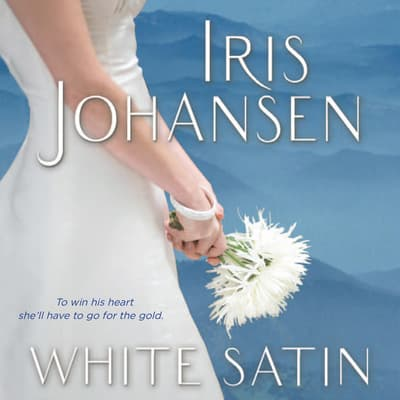 White Satin by Iris Johansen audiobook