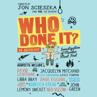 Who Done It? by Jon Scieszka audiobook