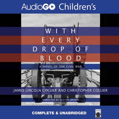 With Every Drop of Blood by James Lincoln Collier audiobook