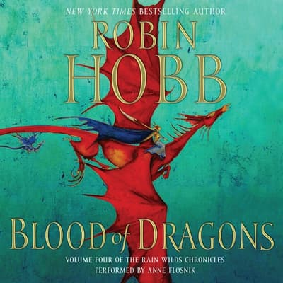 Blood of Dragons by Robin Hobb audiobook