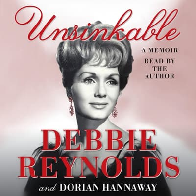 Unsinkable by Debbie Reynolds audiobook