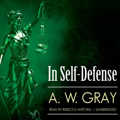 In Self-Defense by A. W. Gray audiobook