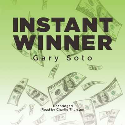 Instant Winner by Gary Soto audiobook