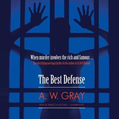 The Best Defense by A. W. Gray audiobook
