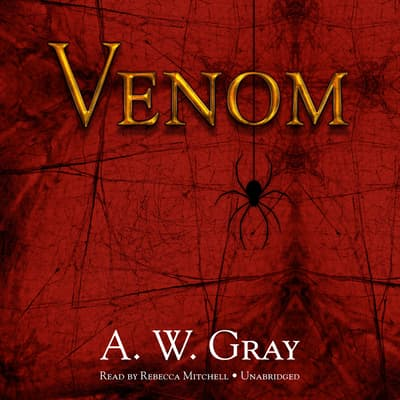 Venom by A. W. Gray audiobook
