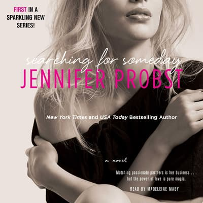 Searching for Someday by Jennifer Probst audiobook