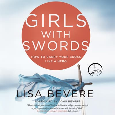 Girls with Swords by Lisa Bevere audiobook