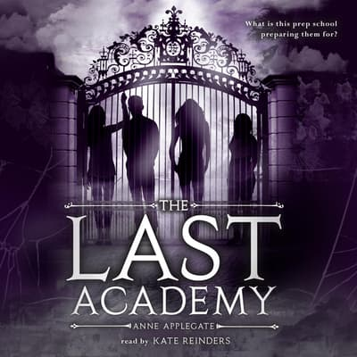 The Last Academy by Anne Applegate audiobook