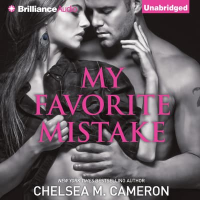 My Favorite Mistake by Chelsea M. Cameron audiobook