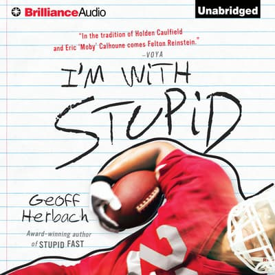 I'm With Stupid by Geoff Herbach audiobook