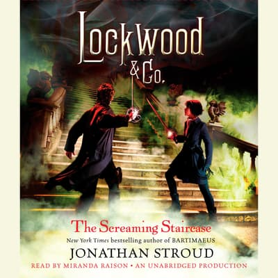 The Screaming Staircase by Jonathan Stroud audiobook
